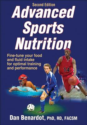 Advanced Sports Nutrition By Benardot, Dan
